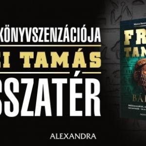 Frei Tamás Bábel - 2019-ben jelenik meg Frei Tamás új könyve!
