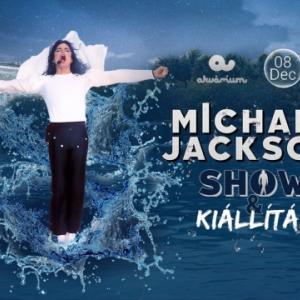 Michael Jackson kiállítás és show Budapesten!