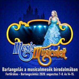Mesés musicalek koncert 2020-ben a Fertőrákosi Barlangszínházban - Jegyek és fellépők itt!