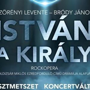 István, a király koncert 2020-ban a Tokaji Fesztiválkatlanban - Jegyek itt!