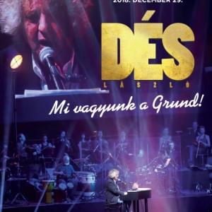 Dés László Mi vagyunk a Grund! koncert DVD jelent meg! NYERD MEG!